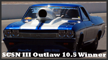 SCSN Outlaw 10.5 Winner
